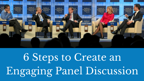 6 Steps to Create an Engaging Panel Discussion at a Conference.png